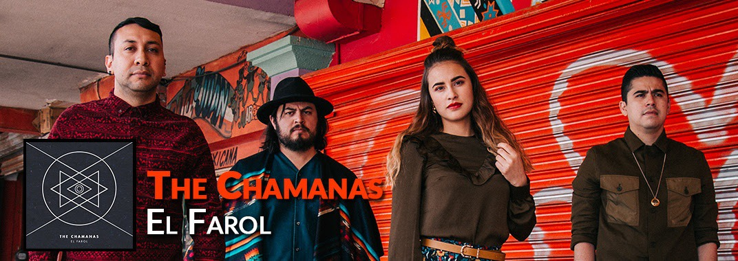 "The Chamanas Estrenaron El Video ""El Farol"""